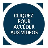 Cliquez ici pour accéder aux vidéos